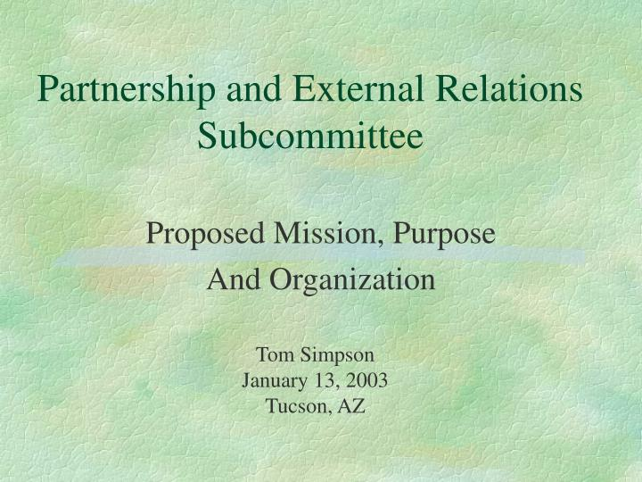 partnership and external relations subcommittee n.