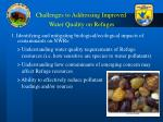 challenges to addressing improved water quality on refuges