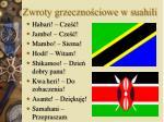 zwroty grzeczno ciowe w suahili
