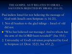 the gospel as it relates to israel salvation rejected by israel 10 1 2113
