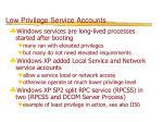 low privilege service accounts