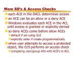 more sd s access checks