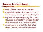 running as unprivileged user group