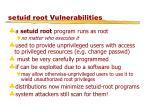 setuid root vulnerabilities