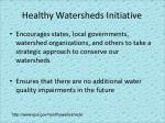 healthy watersheds initiative
