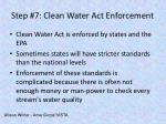 step 7 clean water act enforcement