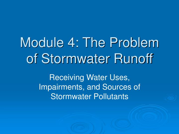 module 4 the problem of stormwater runoff n.