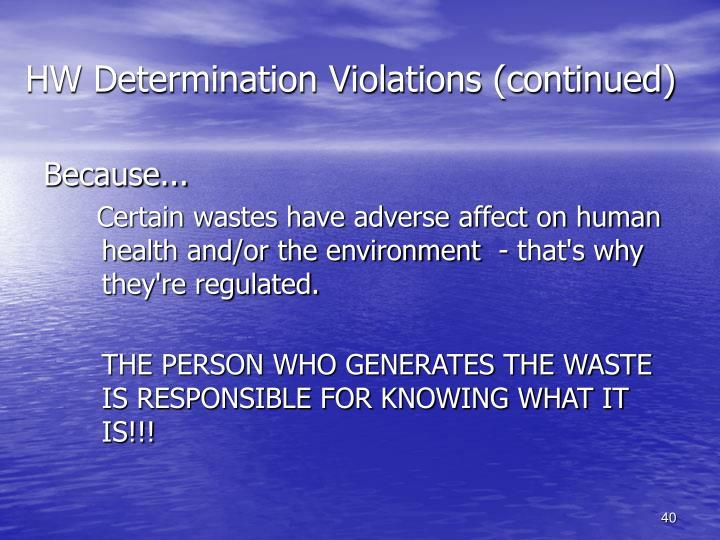 HW Determination Violations (continued)