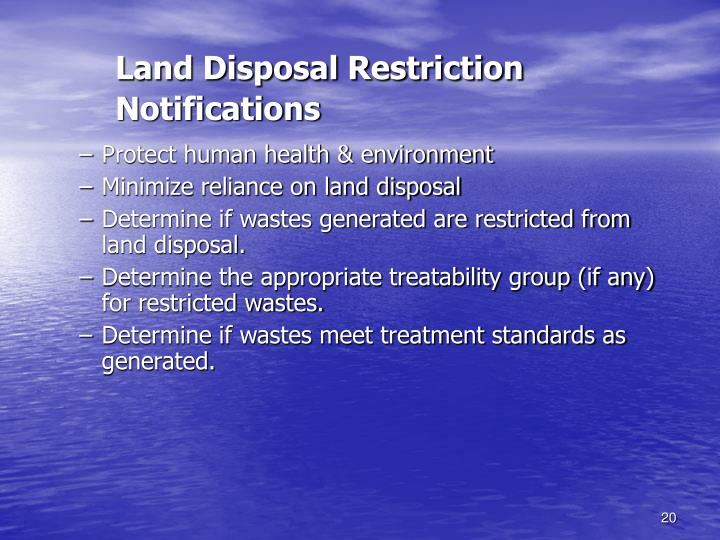 Land Disposal Restriction Notifications