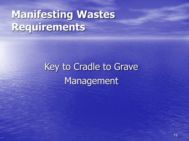 Manifesting Wastes  Requirements