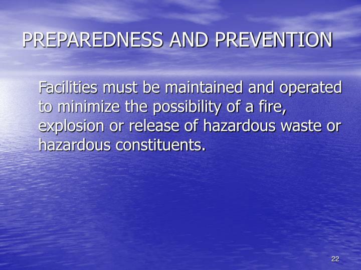 PREPAREDNESS AND PREVENTION