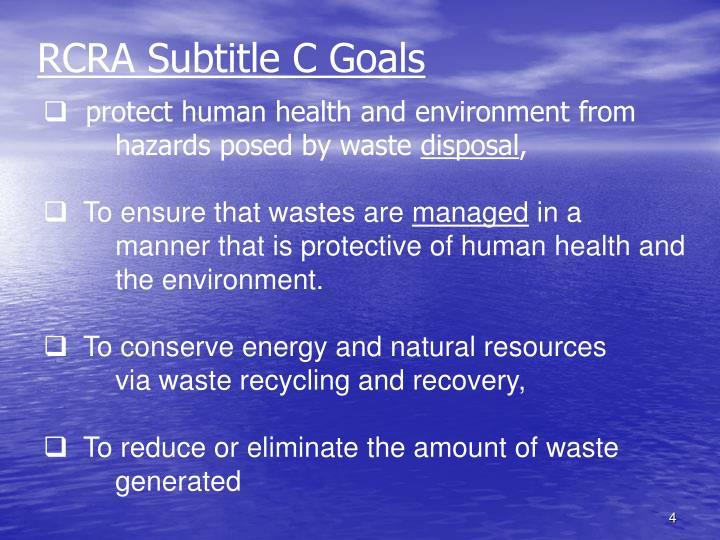 RCRA Subtitle C Goals