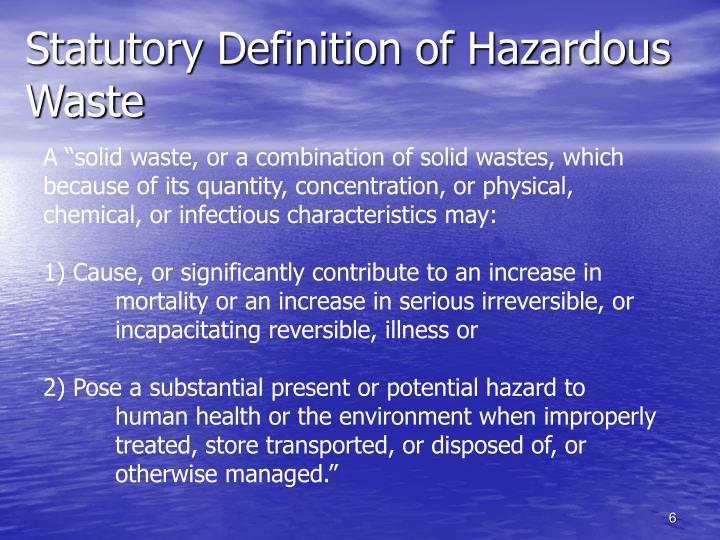 Statutory Definition of Hazardous Waste