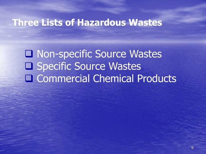 Three Lists of Hazardous Wastes