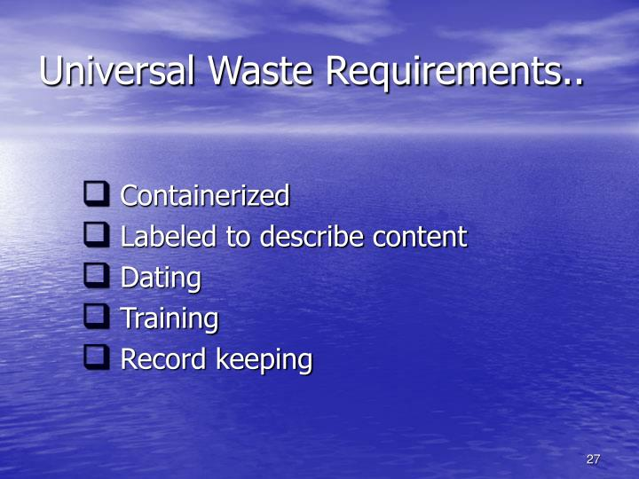 Universal Waste Requirements..