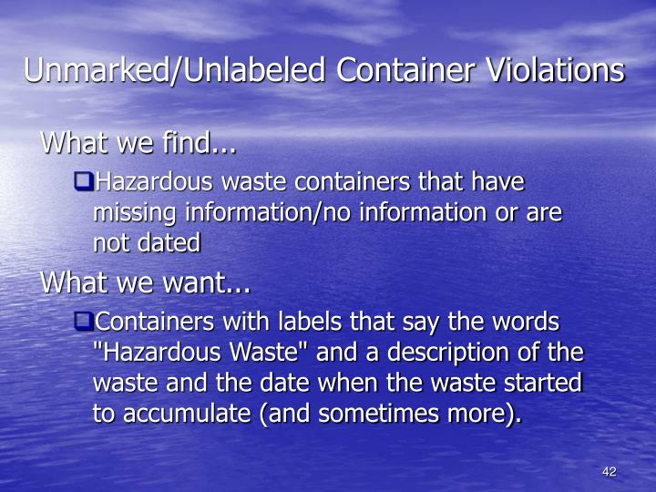 Unmarked/Unlabeled Container Violations