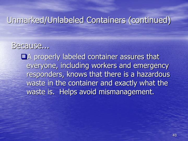 Unmarked/Unlabeled Containers (continued)