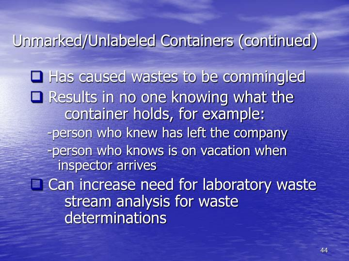Unmarked/Unlabeled Containers (continued