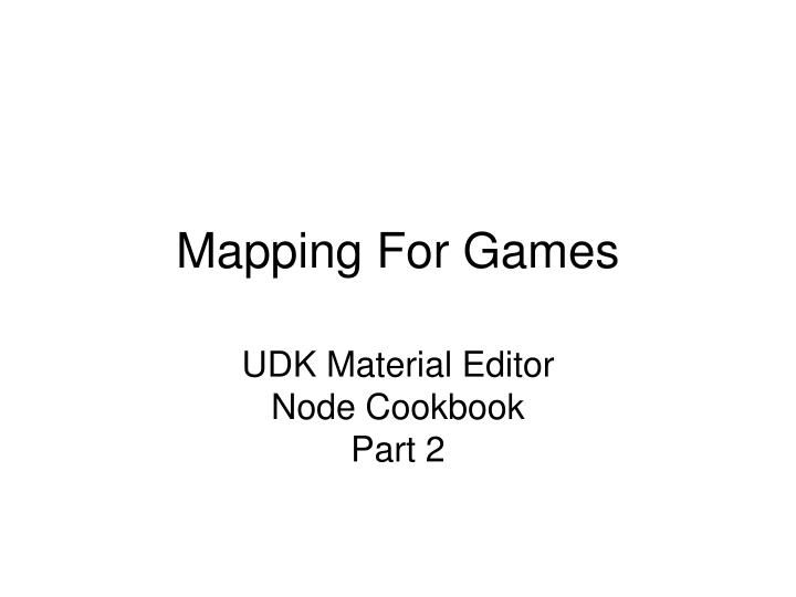mapping for games n.