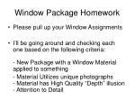 window package homework