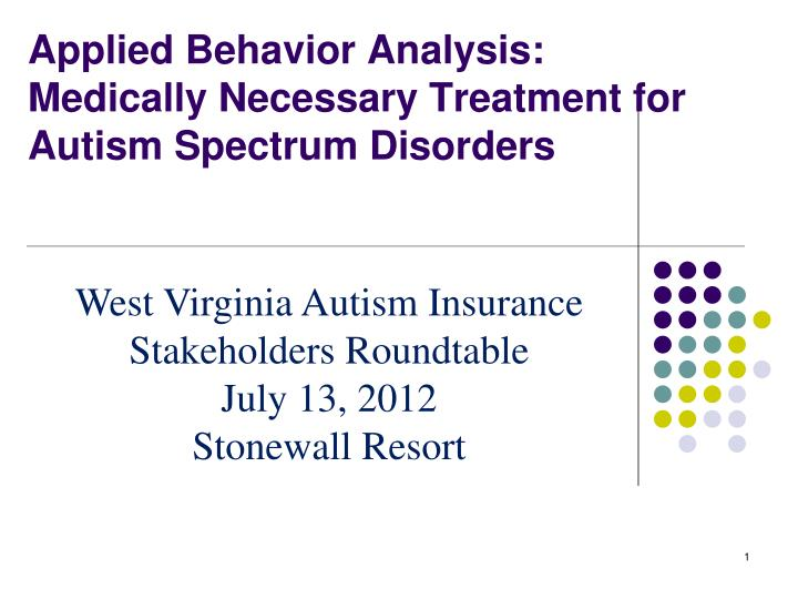 applied behavior analysis medically necessary treatment for autism spectrum disorders n.