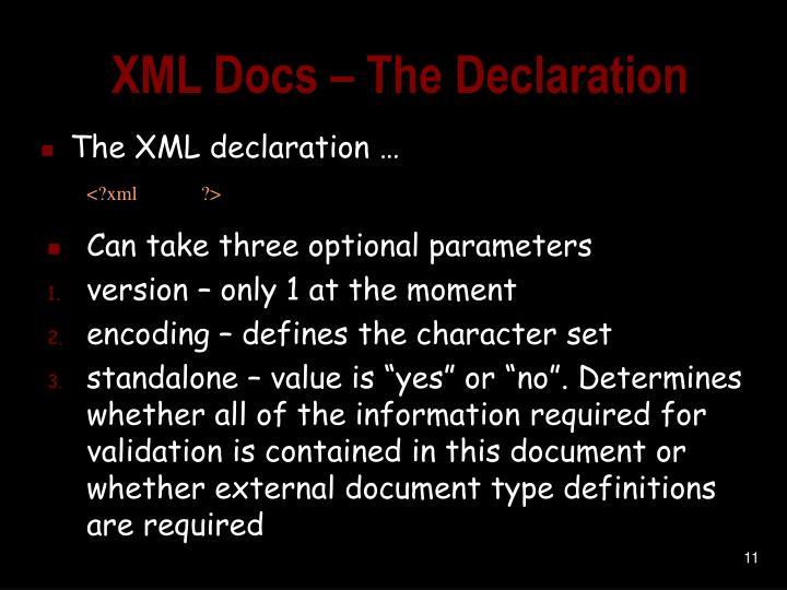 XML Docs – The Declaration
