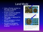 land mode