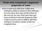 fresh water ecosystems important properties of water