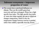 saltwater ecosystems important properties of water