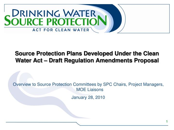source protection plans developed under the clean water act draft regulation amendments proposal n.