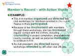 member s record with action words