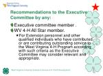 recommendations to the executive committee by any