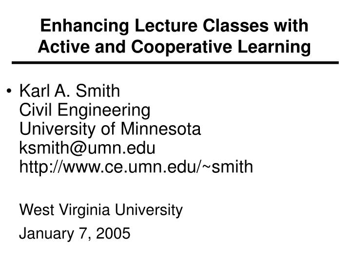 enhancing lecture classes with active and cooperative learning n.