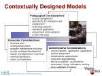 contextually designed models