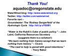 thank you aquadoc@oregonstate edu