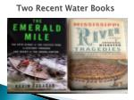 two recent water books