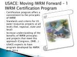 usace moving iwrm forward 1 iwrm certification program