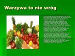 warzywa to nie wr g