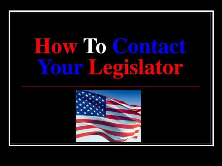 how to contact your legislator n.