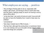 what employees are saying positives