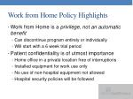 work from home policy highlights