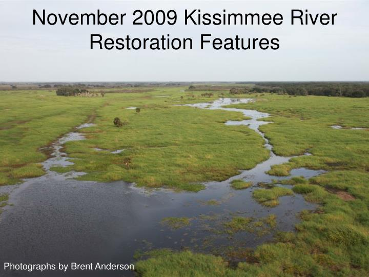 november 2009 kissimmee river restoration features n.
