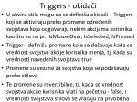 triggers okida i