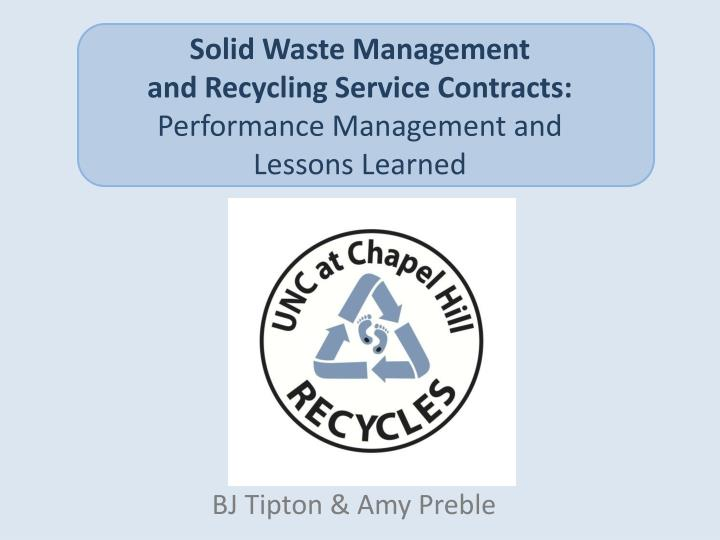 solid waste management and recycling service contracts performance management and lessons learned n.