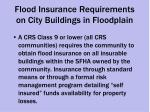 flood insurance requirements on city buildings in floodplain