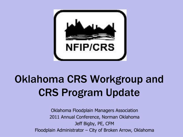 oklahoma crs workgroup and crs program update n.