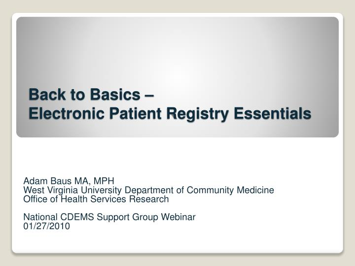 back to basics electronic patient registry essentials n.