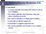 control of recovery mechanisms 1 2