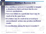 multilayer recovery 1 2