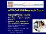 wvu coewh research goals